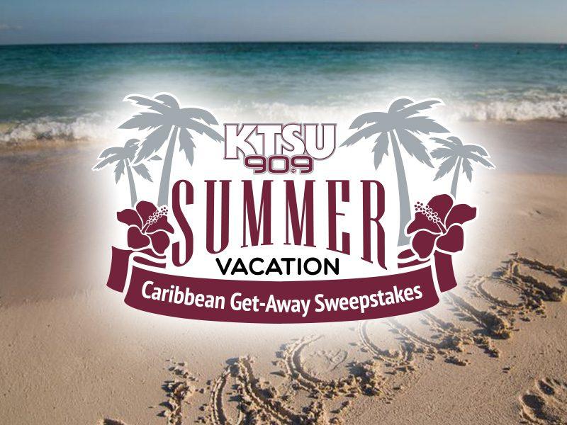 KTSU SUMMER VACATION CARIBBEAN GET-AWAY SWEEPSTAKES